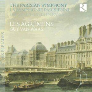 The Parisian Symphony - Les Agremens - Guy Van Waas