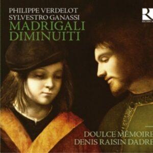 Philippe Verdelot: Madrigali Diminuiti - Doulce Memoire