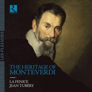 The Heritage Of Monteverdi - La Fenice