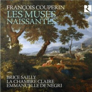 François Couperin: Les Muses Naissantes - Brice Sailly