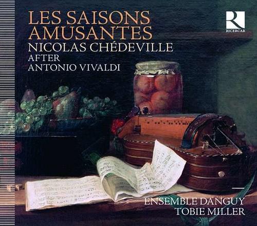 Nicolas Chedeville: Les Saisons Amusantes - Ensemble Danguy