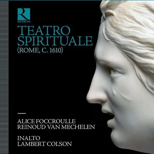 Teatro Spirituale (Rome,  C. 1610) - Alice Foccroulle