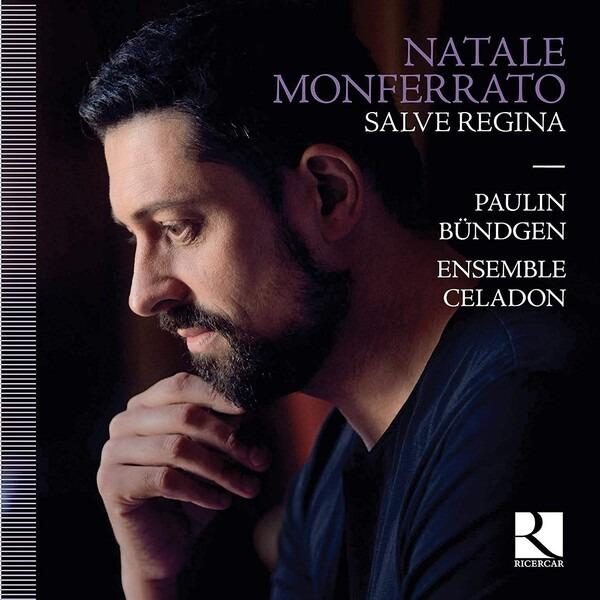 Natale Monferrato: Salve Regina - Ensemble Celadon - Paulin Bundgen