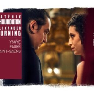 Ysaye / Fauré / Saint-Saens: Violin Sonatas - Satenik Khourdoian