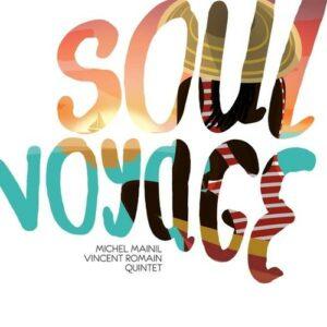 Soul Voyage - Michel Mainil
