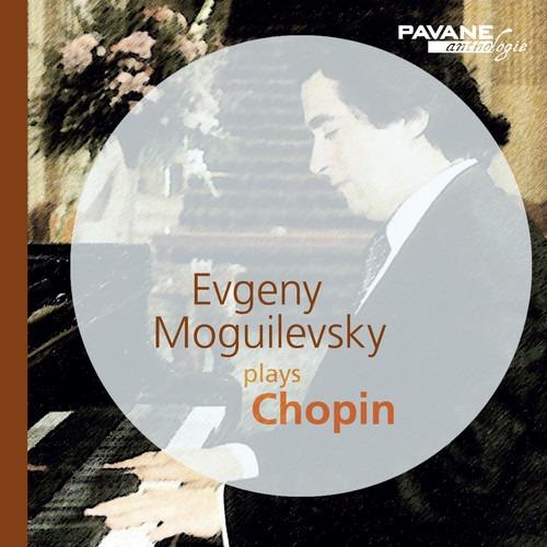 Chopin: Piano Works - Evgeny Moguilevsky