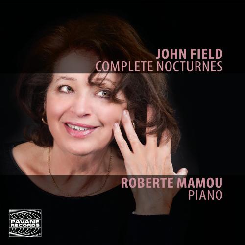 John Field: Complete Nocturnes - Roberte Mamou