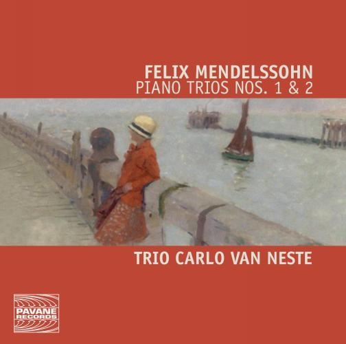 F. Mendelssohn: Piano Trios 1 & 2 - Trio Carlo Van Neste