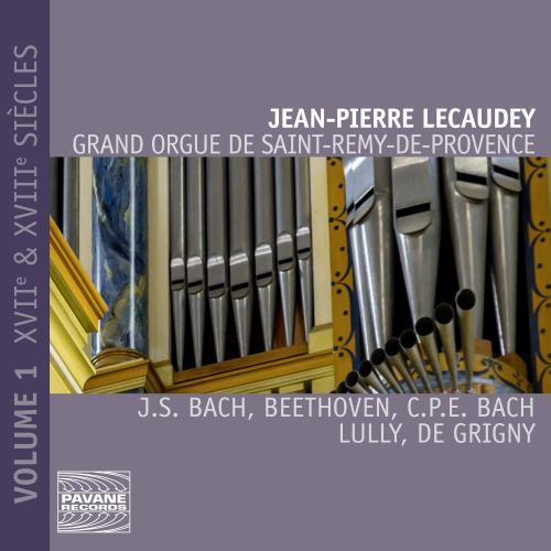 Le Grand Orgue De Saint-Remy-De-Provence, Volume 1: XVIIe et XVIIIe siècles - Jean-Pierre Lecaudey