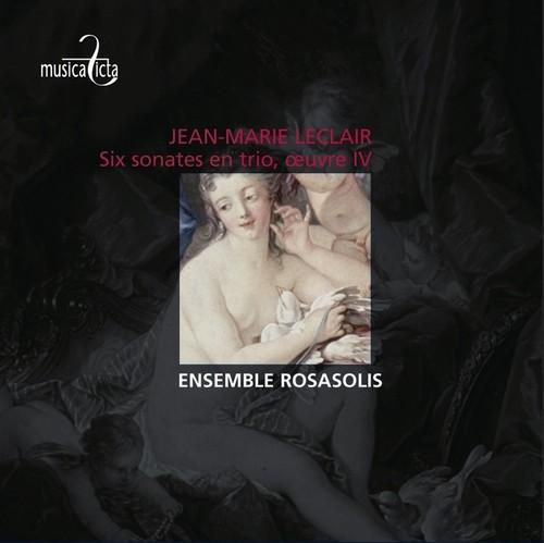 J-M Leclair: Six Sonatas for Strings Op. 4