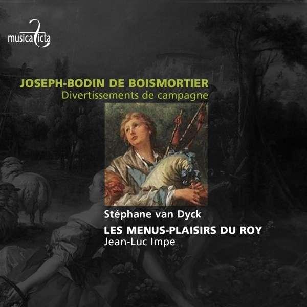 J.B. Boismortier: Divertissements De Campagne - Menus Plaisirs Du Roy