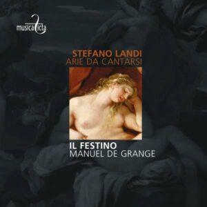 S. Landi: Arie Da Cantarsi - Il Festino