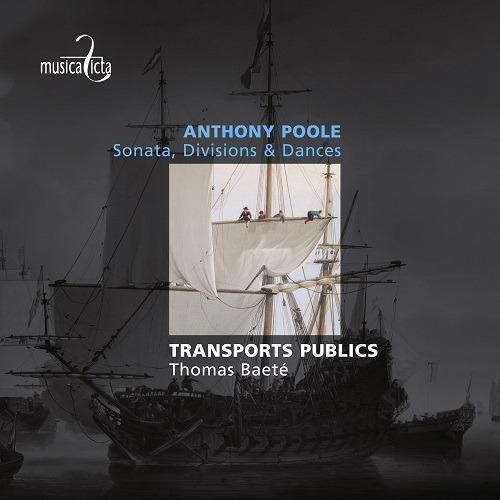 A Poole: Sonata, Divisions & Dances - Transports Publics
