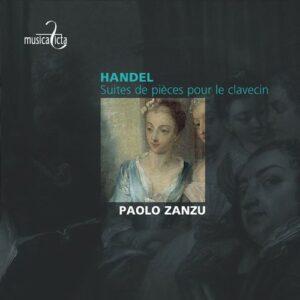 Handel: Suites pour le Clavecin - Paolo Zanzu