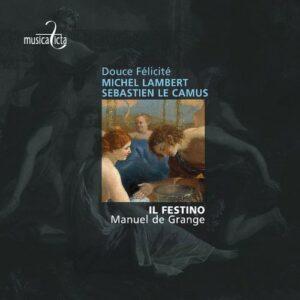 Michel Lambert & Albert Le Camus: Airs de Cours - Il Festino