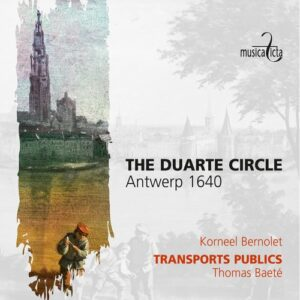The Duarte Circle, Antwerp 1640 - Transports Publics - Thomas Baeté