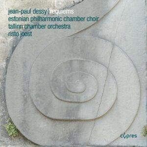 Jean-Paul Dessy: Requiems - Estonian Philharmonic Chamber Choir
