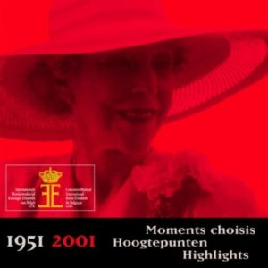 1951-2001: Highlights Queen Elisabeth Competition