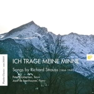 Ich Trage Meine Minne, Songs By Richard Strauss - Peter Gijsbertsen