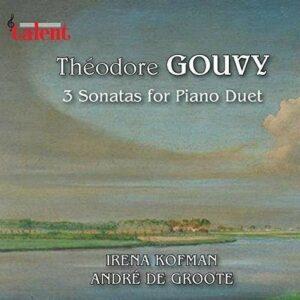 Theodore Gouvy: 3 Sonatas For Piano Duet - Irena Kofman, Andre De Groote
