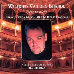 French Opera Arias - Wilfried van den Brande