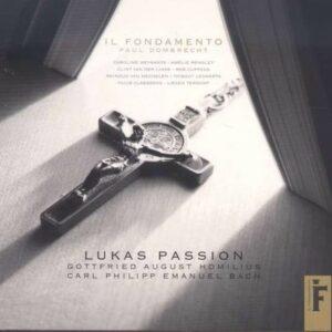 Carl Philipp Emanuel Bach: Lukas Passion - Il Fondamento