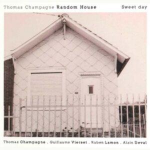 Sweet Day - Thomas Champagne Random House