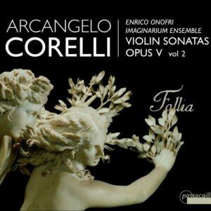 Arcangelo Corelli: Violinsonatas Op.V Vol. 2 - Enrico Onofri, Imaginarium Ensemble