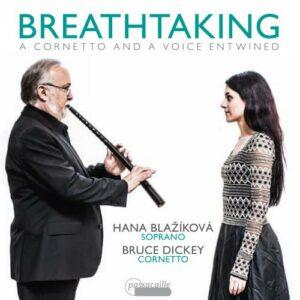 Breathtaking, A Cornetto And A Voice Entwined - Hana Blazikova