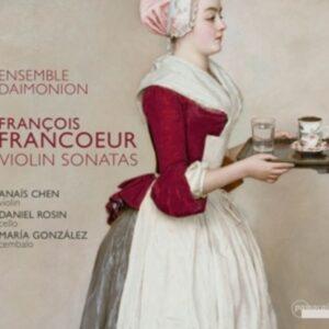 François Francoeur: Violin Sonatas - Ensemble Daimonion