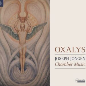 Joseph Jongen: Chamber - Oxalys