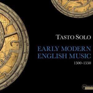 Early Modern English Music 1500-1550 - Tasto Solo