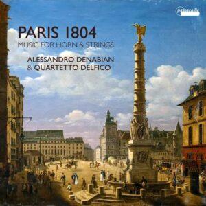 Paris 1804, Music For Horn & Strings - Alessandro Denabian