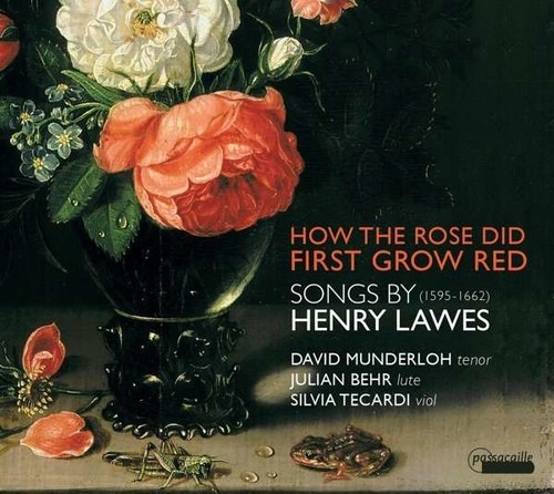 Henry Lawes: How The Rose First Grow Red  Songs - David Munderloh
