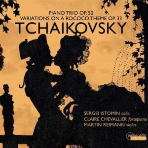 Tchaikovsky: Piano Trio Op.50 - Claire Chevallier