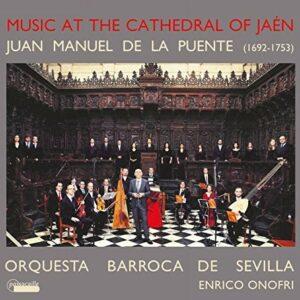 Juan Manuel De La Puente: Music At The Cathedral Of Jaen - Maria Espada