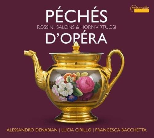 Péchés D'Opéra - Alessandro Denabian