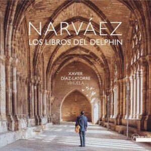 Narvaez: Los Libros Del Delphin - Xavier Diaz-Latorre