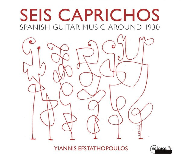 Seis Caprichos, Spanish Guitar Music Around 1930 - Yiannis Efstathopoulos