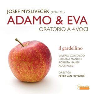 Myslivecek: Adamo & Eva Oratoria A 4 Voci - Il Gardellino
