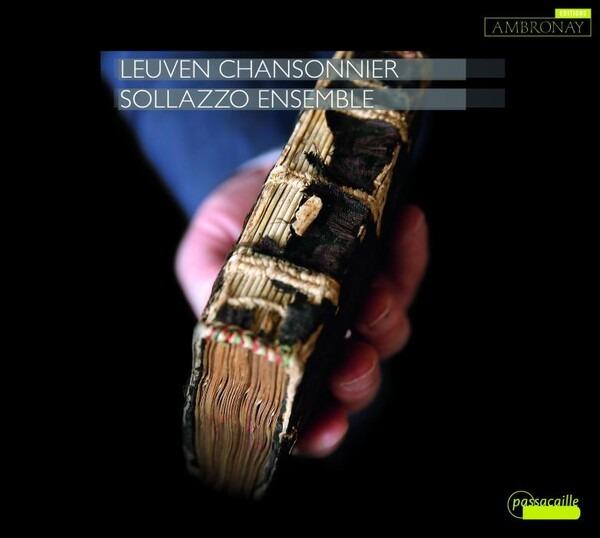 Leuven Chansonnier Vol. 1 - Sollazzo Ensemble