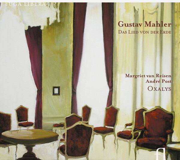Mahler: Das Lied Von Der Erde - Oxalys
