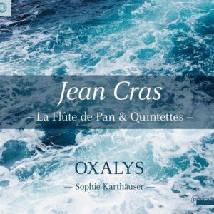 Jean Cras: La Flute De Pan, Quintettes - Sophie Karthäuser