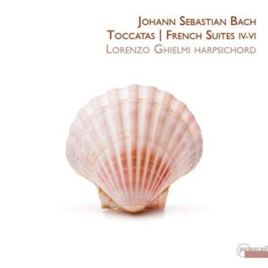 Bach: Toccatas & French Suites IV-VI - Lorenzo Ghielmi