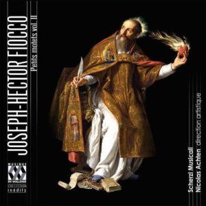 Joseph-Hector Fiocco: Petits Motets Vol.2 - Scherzi Musicale