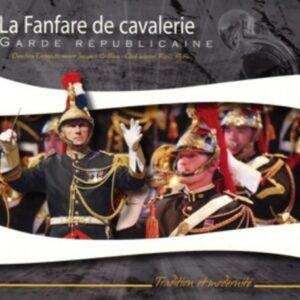 Causy, Gossez, Prodhomme Le Blay: La Fanfare De Cavalerie - Gilbert Montagne