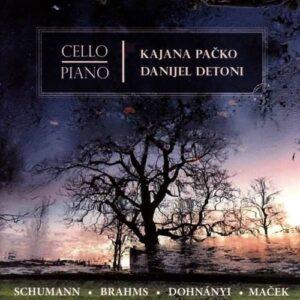 Schumann / Brahms / Dohnanyi / Macek - Kajana Packo & Danijel Detoni