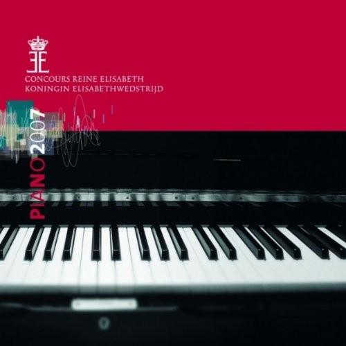 Piano 2007 - Queen Elisabeth Competition