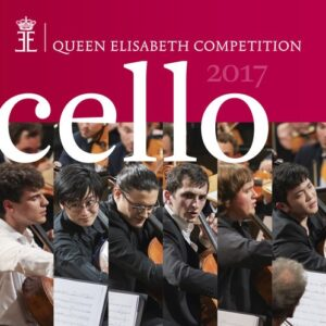 Cello 2017 - Queen Elisabeth Competition