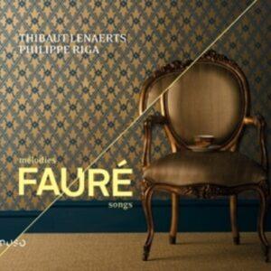 Fauré: Mélodies - Thibaut Lenaerts & Philippe Riga